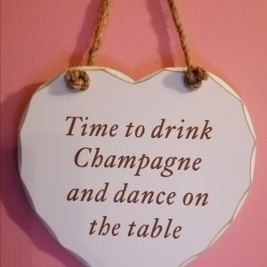 Shabby Chic Time to Drink Champagne Heart