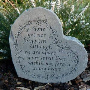 Gone yet not forgotton memorial heart stone