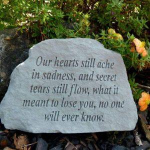 Our Hearts Still Ache In Sadness Memorial Stone